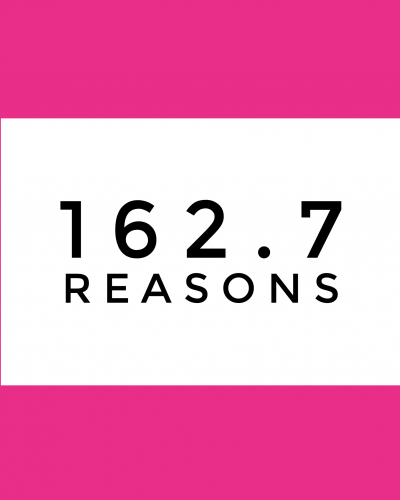 pink background white box with 162.7 reasons in it